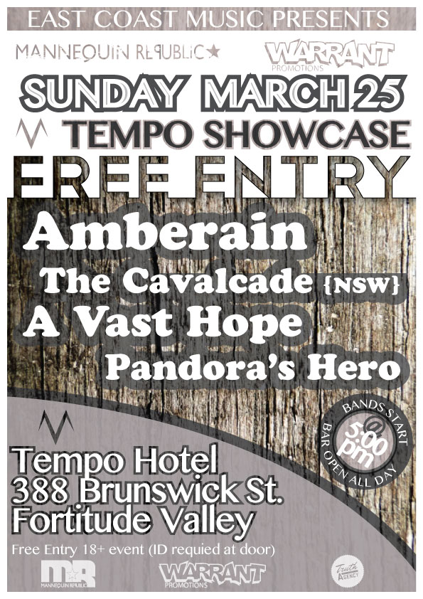Amberain A Vast Hope Pandora's Hero and The Cavalcade from New South Wales hit up the Tempo Hotel in Brisbane's Fortitude Valley for a night of FREE live hardcore metal metalcore and alternative rock music on Sunday March 25 2012