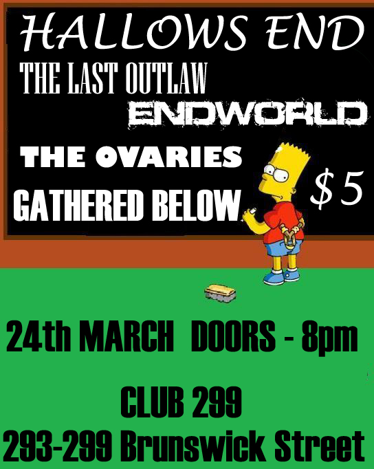The Last Outlaw gathered below, the ovaries and endworld at club 299 march 24 2011