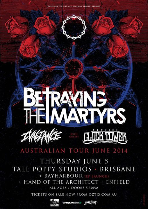 Betraying The Martyrs with save the clock tower bayharbour brisbane all ages tall poppy studios june 5 2014 free ep cd reawaken live hardcore punk metal hardcore deathcore bands in brisbane tasmania paris