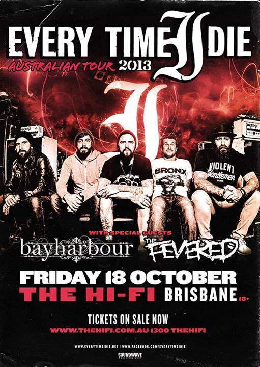 everytime i die in brisbane with bayharbour at hi fi brisbane west end live hardcore metal friday october 18 2013