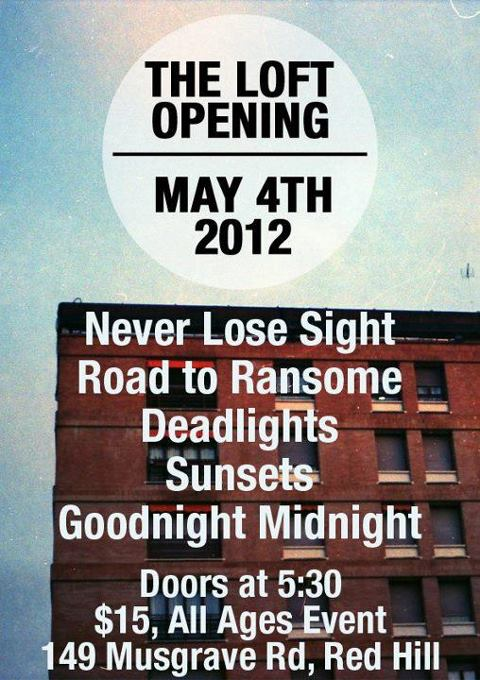 LoftOpening - Road To Ransome Friday May 4 2012