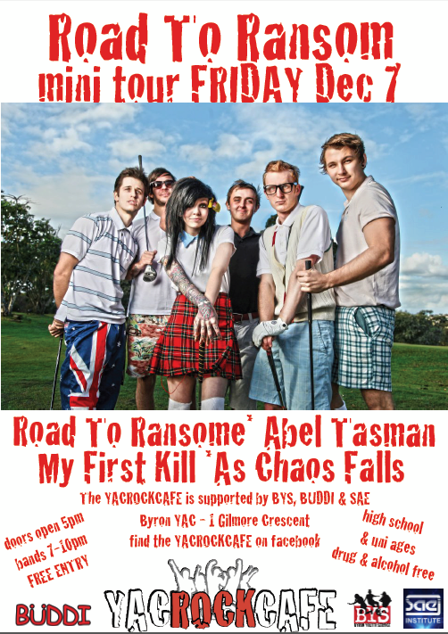 Road To Ransome come to Byron Bay on Friday December 7 2012 for a free all ages live hardcore punk metal and rock concert