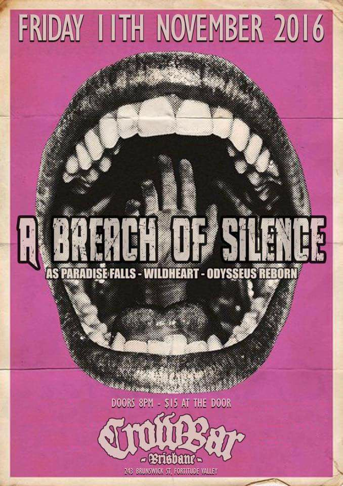 a breach of silence as paradise falls crowbar fortitude valley friday november 11 2016 live hardcore rock metal underground music new unreleased brisbane queensland