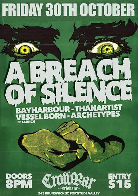 a breach of silence bayharbour crowbar fortitude valley brisbane october 30 2015 than artist vessel born ep launch archetypes live hardcore rock punk metal alternative heavy rock halloween party friday night queensland australian live music bands