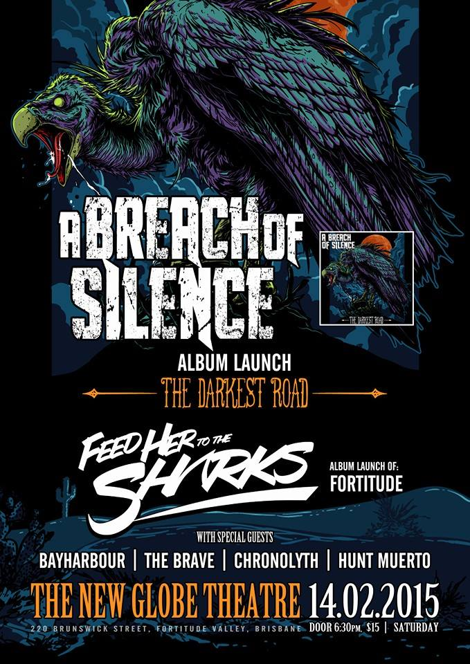a breach of silence bayharbour feed her to the sharks darkest road album launch new globe theatre fortitude valley february 14 2015 live rock hardcore metal screamo power heavy music bands valentines day