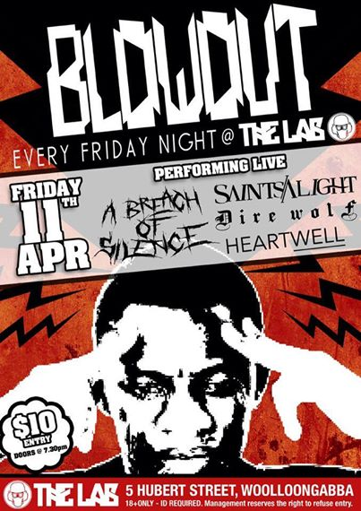 a breach of silence blow out the lab brisbane friday april 11 2014 all ages cheap entry loud live hardcore rock alternative underground metal punk music bands