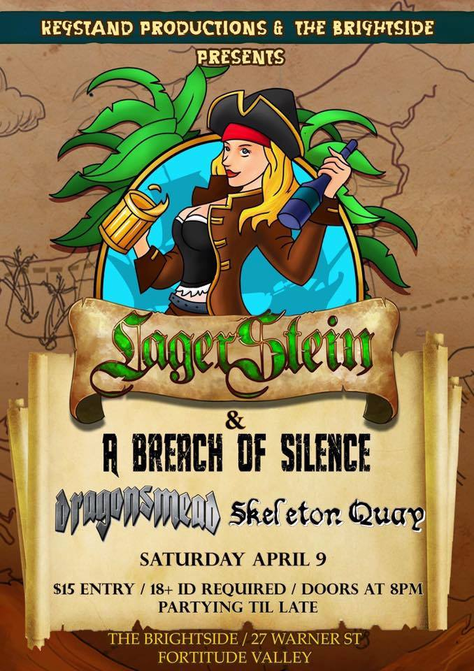 a breach of silence lager stein the brightside fortitude valley brisbane saturday april 9 2016 dragonsmead pirate metal rock alternative hardcore theme keg party live rock bands