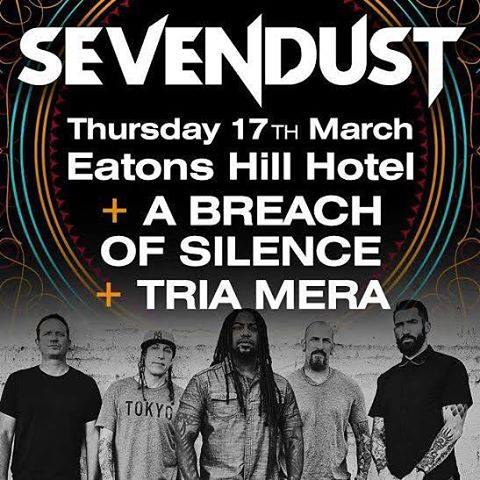 a breach of silence sevendust eatons hill hotel brisbane thursday march 17 2016 live in australia and new zealand hardcore heavy punk rock metal usa international bands music