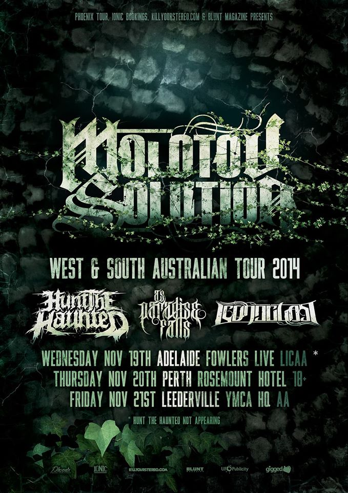 as paradise falls molotov solution adelaide perth leederville australia tour all ages november 19 20 21 2014 hunt the haunted iconoclast brisbane out of state bands in west australia and south australia aa licensed heavy hardcore deatchore live bands music save yourself equilibrium