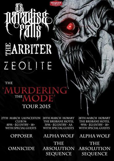 as paradise falls murdering the mode tasmania tour March 2015 launceston hobart club 54 brisbane hotel all ages tasmania tour queensland victoria live hardcore punk metal rock heavy music bands australia