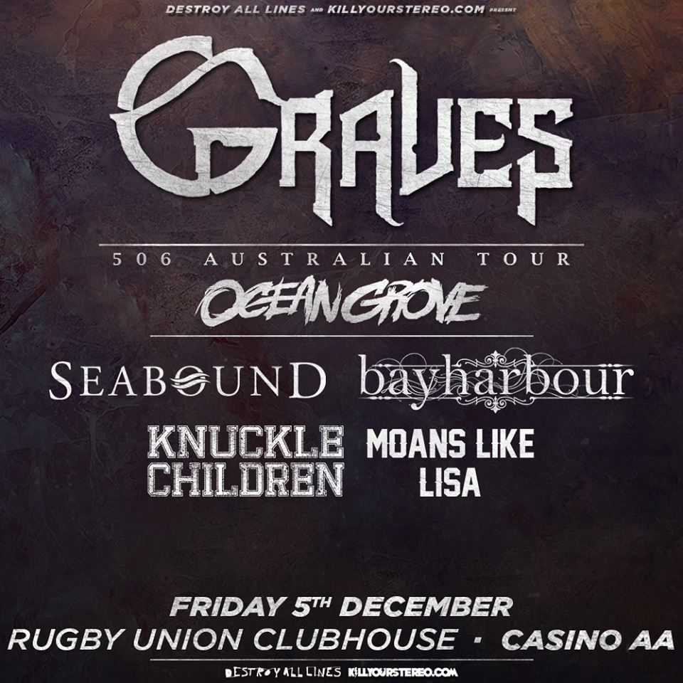 bayharbour graves 506 australian tour rugby union clubhouse casino aa friday december 5 2014 new south wales live hardcore punk rock metal heavy music