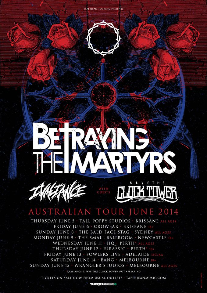 betraying the martyrs australian tour save the clock tower i valiance all ages brisbane sydney newcastle perth adelaide melbourne june 2014 mannequin republic taperjean hysteria magazine live hardcore heavy deathcore underground music bands paris france launceston tasmania