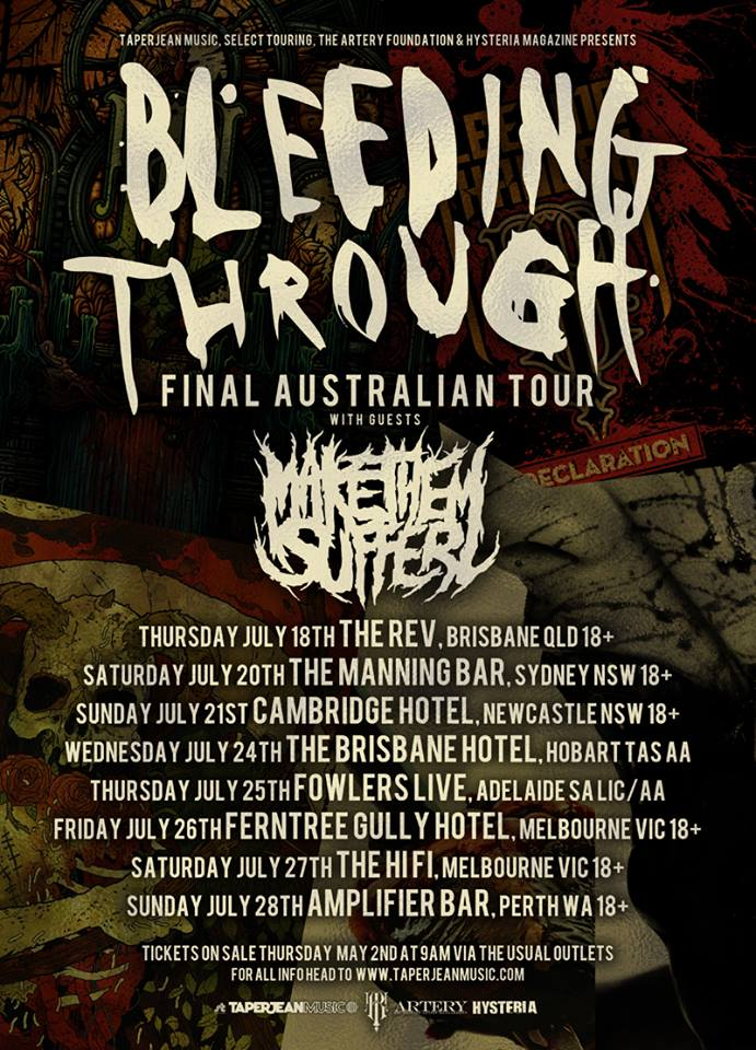 bleeding through with save the clocktower brisbane hotel hobart tasmania july 24 2013
