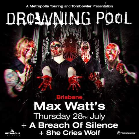 drowning pool a breach of silence she cries wolf max watt brisbane thursday july 28 2016 live hardcore rock metal punk nu-metal west end live bands music international usa america