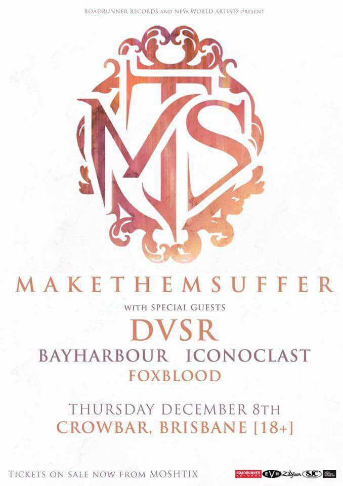 make them suffer bayharbour crowbar fortitude valley brisbane december 8 2016 live punk rock metal hardcore loud heavy music bands ether tour dvsr iconoclast foxblood stargazing