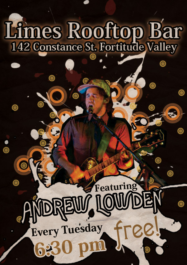 get your weekly dose of blues roots and sould for free every tuesday night in brisbane fortitude valley with andrew lowden at limes rooftop bar