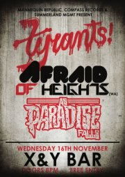 afraid of heights tyrants as paradise falls open the borders and horizons tour for mannequin republic at the x & y bar brisbane fortitude valley