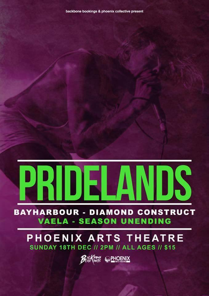 pridelands bayharbour diamond construct vaela season unending phoenix arts theatre brisbane sunday december 18 2016 all ages live hardcore rock metal punk music bands queensland australia woolloongabba