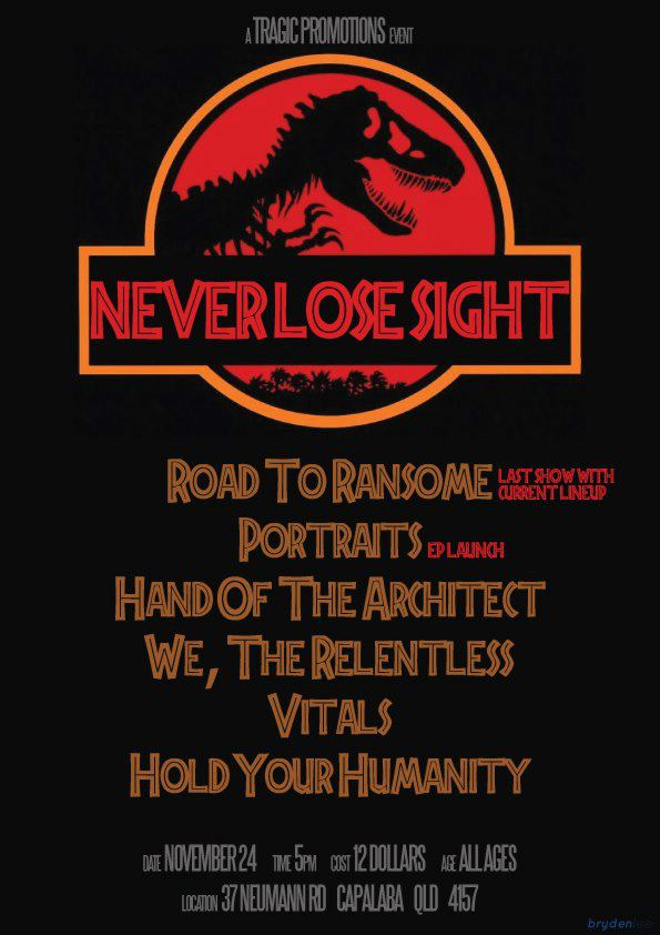 Never Lose Sight, Road To Ransome, Portraits, Hand Of The Architect, We, The Relentless, Vitals and Hold Your Humanity Brisbane hardcore punk metal live bands music all ages cheap entry ep launch last line-up show for road to ransome