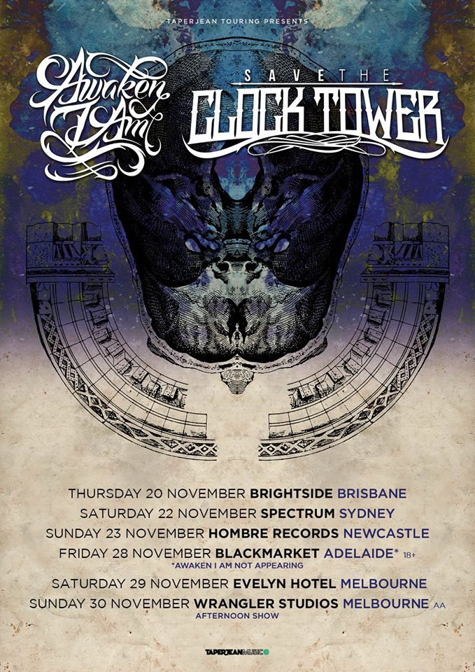 save the clock tower awaken i am national australian tour november 2014 brisbane sydney newcastle adelaide melbourne live heavy hard rock metal punk hardcore live music bands on tour