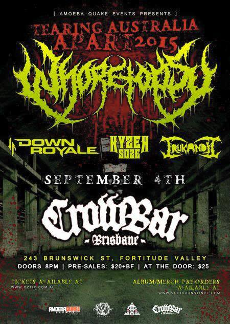 tearing australia apart whoretopsy down royale kyzer soze crowbar brisbane september 4 2015 death metal hardcore rock heavy live punk music melbourne bands