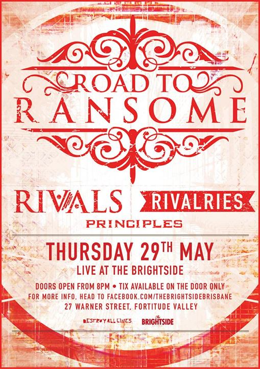 road to ransome headline the brightside rivals rivalriers thursday may 29 2014 fortitude valley brisbane queensland live hardcore punk rock metal bands music