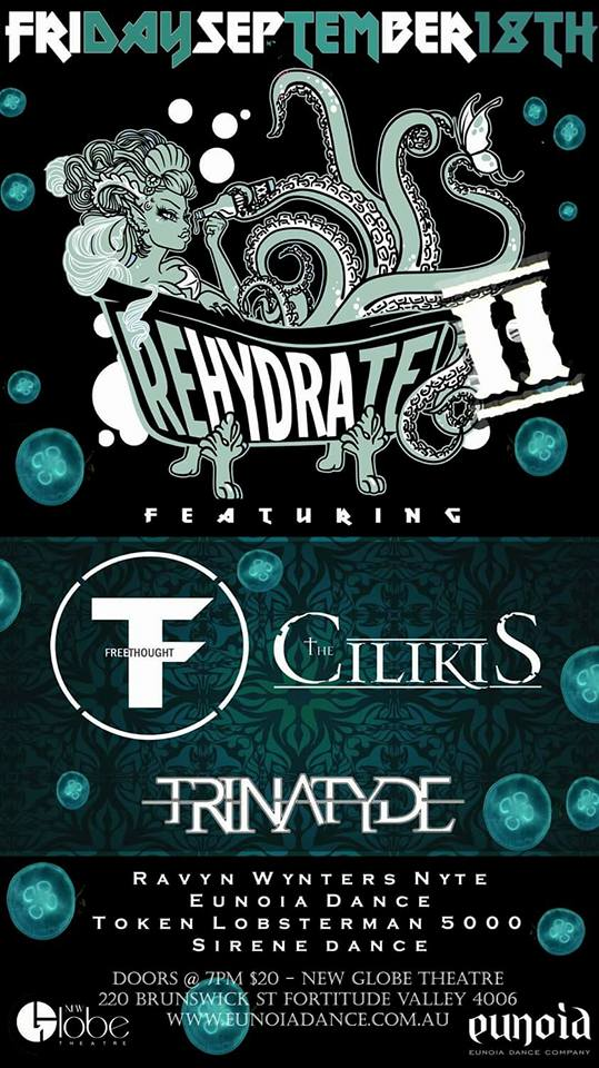 trinatyde rehydrate II new globe theatre fortitude valley brisbane september 18 2015 live rock heavy metal jazz alternative dance bands music