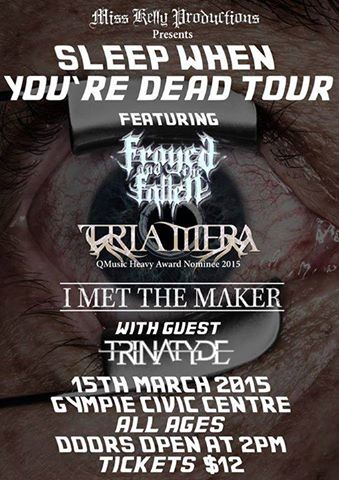 trinatyde sleep when youre dead tour gympie civic centre all ages march 15 2015 live heavy rock metal hardcore bands music early afternoon